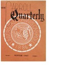 The Carroll Quarterly, vol. 1, no. 1 by John Carroll University